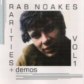 Rab Noakes - Demos & Rarities volume one
