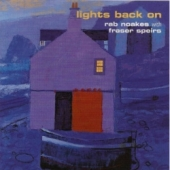 Lights Back On – Rab Noakes with Fraser Speirs