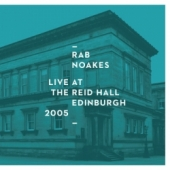 Live at The Reid Hall – Edinburgh 2005
