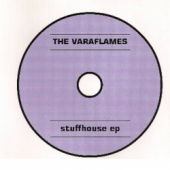Stuffhouse EP – The Varaflames